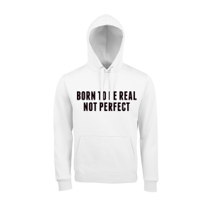 Born to be real